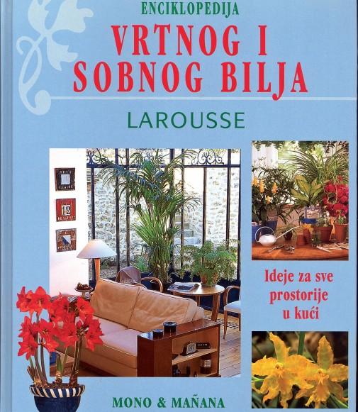 Larousse enciklopedija vrtnog i sobnog bilja